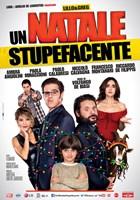 UN NATALE STUPEFACENTE, Italian poster, from left: Paola Minaccioni, Paolo Calabresi, Claudio Gregori, Niccolo Calvagna, Pasquale Petrolo, Ambra Angiolini, 2014. ©Filmauro