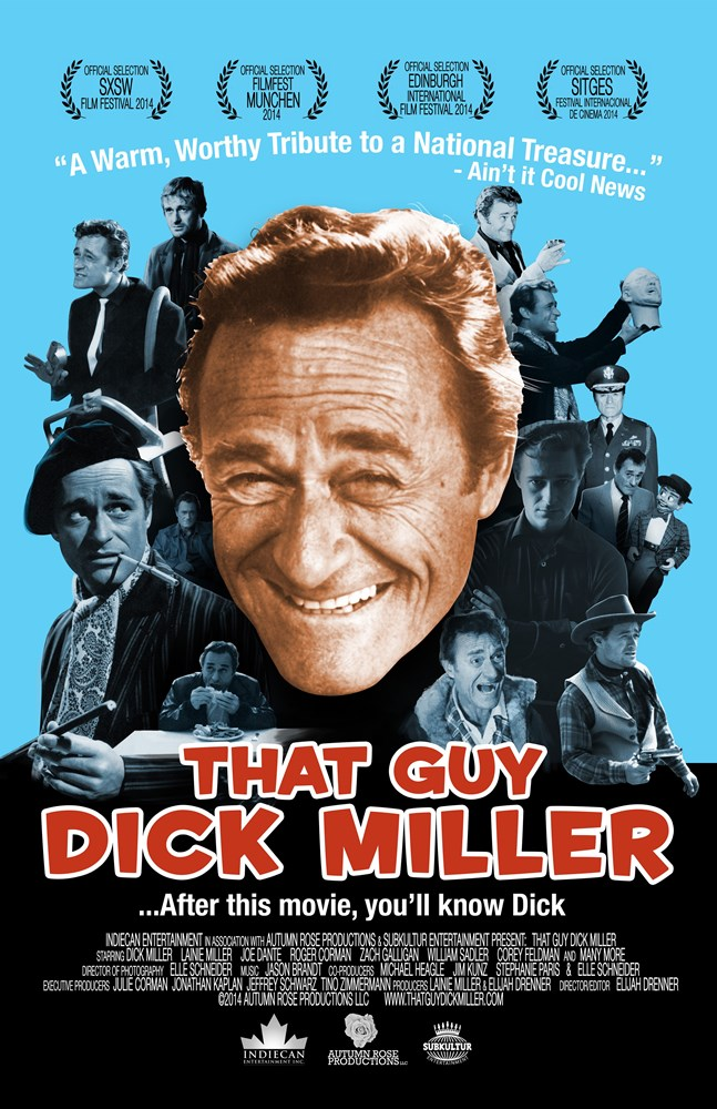 THAT GUY DICK MILLER, US poster, Dick Miller, 2014. ©Uncork'd Entertainment