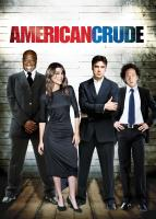 AMERICAN CRUDE, Michael Clarke Duncan, Jennifer Esposito, Ron Livingston, Rob Schneider, 2007. ©Sony Pictures Home Entertainment