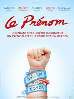 WHAT'S IN A NAME, (aka LE PRENOM), French poster art, 2012. ©Pathe