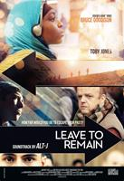LEAVE TO REMAIN, international poster art, Yasmin Mwanza (top), Zarrien Masieh (face at left), Toby Jones (bottom right), 2013.