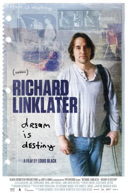 Richard Linklater - Dream Is Destiny