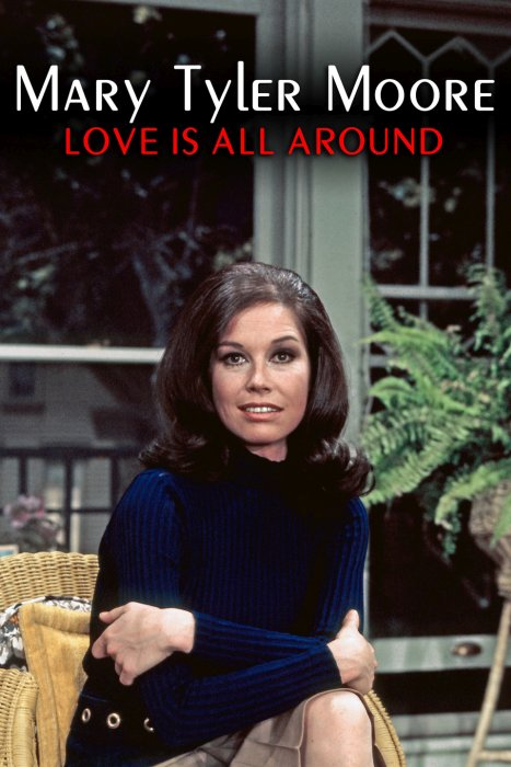 Mary Tyler Moore: Love Is All Around