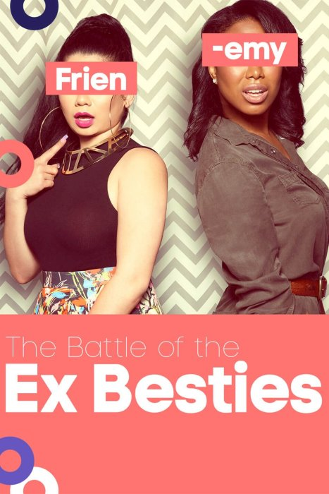 The Battle of the Ex Besties