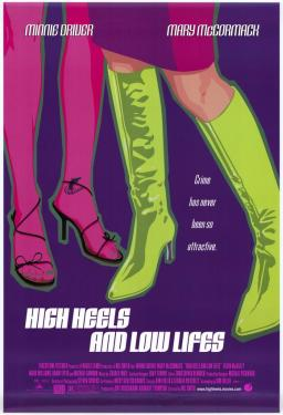 High Heels and Low Lives