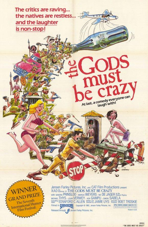 essay gods must crazy Below is an essay on gods must be crazy from anti essays, your source for research papers, essays, and term paper examples gods must be crazy the gods must be crazy is a south african comedy released in 1980 and became a big hit.