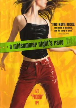 A Midsummer Night's Rave