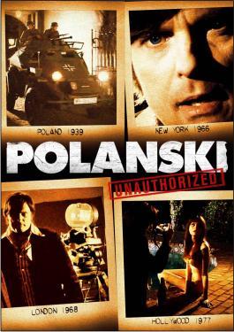 Polanski: Unauthorized