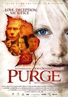 PURGE, (aka PUHDISTUS), International poster art, Laura Birn (right), in leaf, clockwise, from top right: Amanda Pilke, Peter Franzen, Krista Kosonen, Tommi Korpela, Kristjan Sarv, Jarmo Makinen, 2012. ©Metrodome Distribution