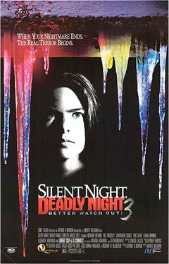 Silent Night Deadly Night 3: Better Watch Out!