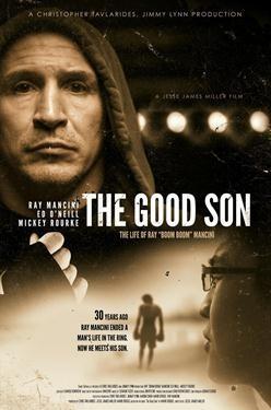 "The Good Son: The Life of Ray""Boom Boom"" Mancini"