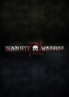 The Deadliest Warrior