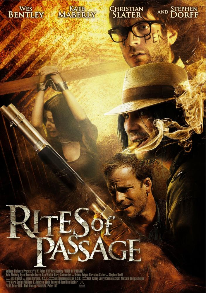 RITES OF PASSAGE, poster art, Kate Maberly (left), from top: Wes Bentley, Christian Slater, Stephen Dorff, 2012.