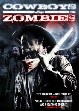 Cowboys Vs Zombies: The Devil's Crossing