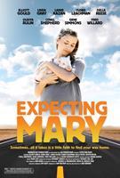 EXPECTING MARY, US poster art, Olesya Rulin, 2010. ©Echo Bridge Entertainment