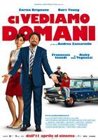 CI VEDIAMO DOMANI, Italian poster, l-r: Francesca Inaudi,  Enrico Brignano, Ricky Tognazzi, Giulia Salerno, 2013. ©Moviemax